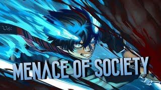 「AMV」Anime Mix- Menace Of Society