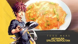 How to Make Mitamura Special Napolitan | Food Wars!: Shokugeki no Soma