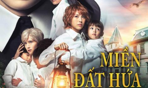 """Live-action """"Miền Đất Hứa"""" thay đổi thời gian khởi chiếu tại Việt Nam!"""