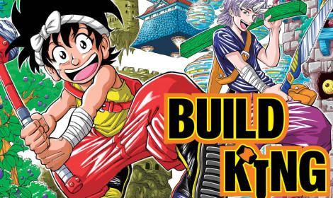 Manga Build King đi đến hồi kết